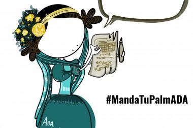 Para celebrar el Ada Lovelace Day, #MandaTuPalmADA