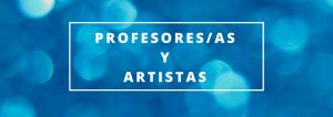 Profesores-as y artistas