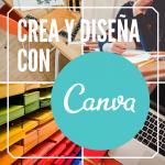 Crea y diseña con Canva