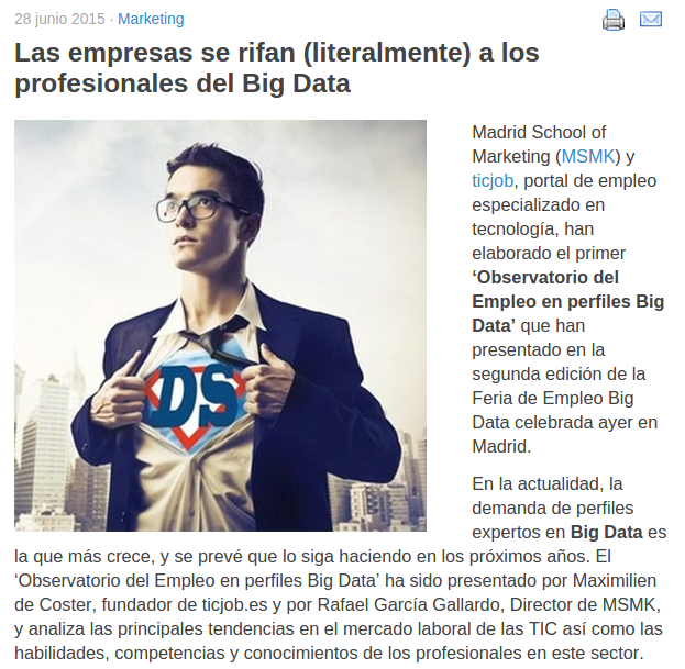 Las empresas se rifan (literalmente) a los profesionales del Big Data (Fuente: http://www.marketingdirecto.com/actualidad/marketing/las-empresas-se-rifan-literalmente-a-los-profesionales-del-big-data/)
