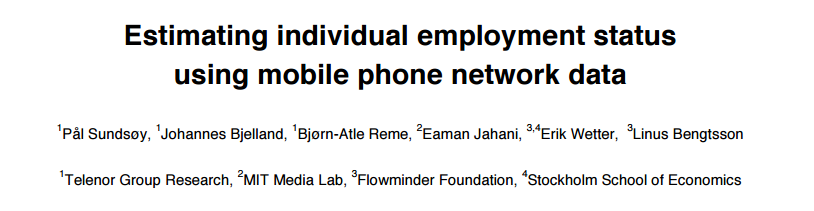 Estimating individual employment status using mobile phone network data (Fuente: arxiv.org/ftp/arxiv/papers/1612/1612.03870.pdf)
