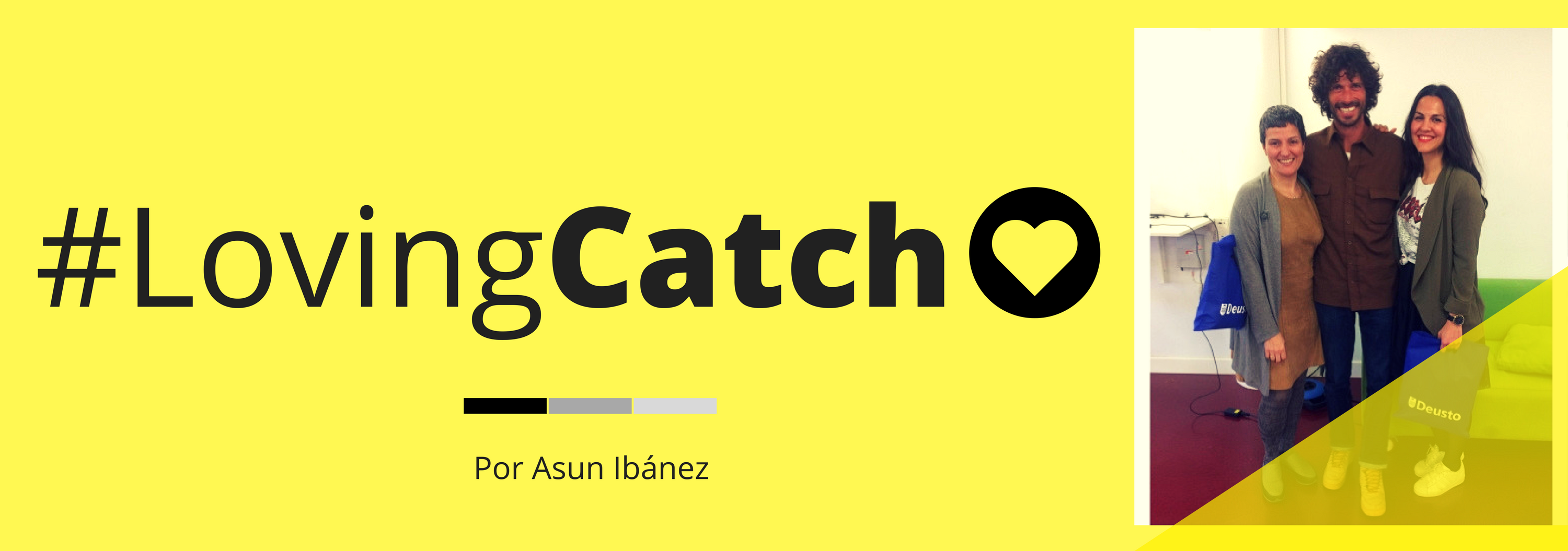 Post_Blog_EntreTuyYO_innovandis_LovingCatch#3_2017