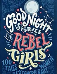 Nuevo libro para niñas y jóvenes: «Good Night Stories for Rebel Girls»